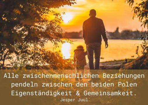 Alle zwischenmenschlichen Beziehungen pendeln zwischen den beiden Polen Eigenständigkeit & Gemeinsamkeit.
